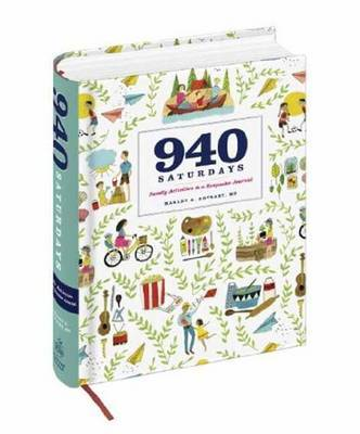 940 Saturdays: Activity Ideas and a Journal