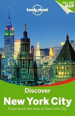 Discover New York City Lonely Planet (3rd ed.)
