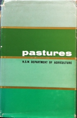 PASTURES THE FARMERS HANDBOOK SERIES BY NSW DEPT AG