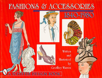 Fashion and Accessories, 1840-1980
