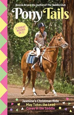 Pony Crazy / May's Riding Lesson / Corey's Missing Pony (Pony Tails Bindup #1)