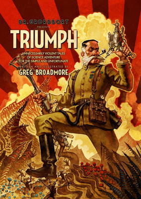 Dr Grordbort Presents - Triumph