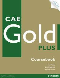 CAE Gold Plus Coursebook with Access Code, CD-ROM and Audio CD Pack