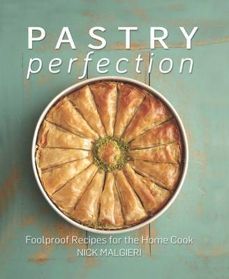 Pastry Perfection: Foolproof Recipes for the Home Cook