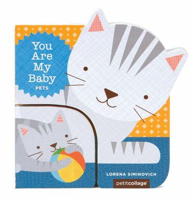 Pets (You are My Baby)