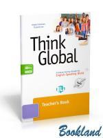 Think Global: A Cultural Journey through the English-Speaking World: TB