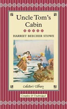 Uncle Tom's Cabin (Collector's Library)