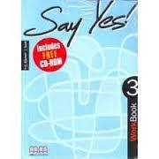 Say Yes 3 Workbook (with CD Rom)
