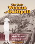 The Only Woman at Gallipoli