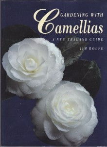 Gardening with Camellias A New Zealand Guide