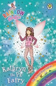 Kathryn the PE Fairy (Rainbow Magic: The School Days Fairies #151)