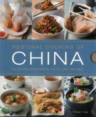 Regional Cooking of China: 300 Recipes from the North, South, East and West