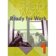 Skills for Work: Bk 1 - Ready for Work
