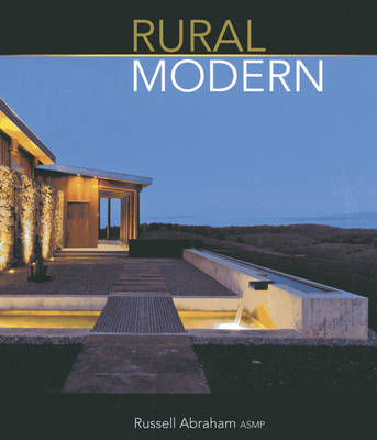 Rural Modern - Rural Residential Architecture