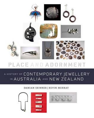 A History of Contemporary Jewellery in Australia and New Zealand - Place and Adornment