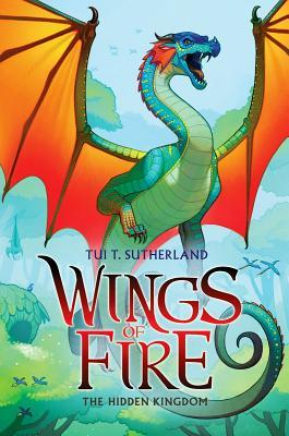 The Hidden Kingdom (Wings of Fire #3)
