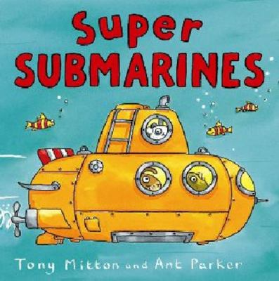 Super Submarines (Amazing Machines)
