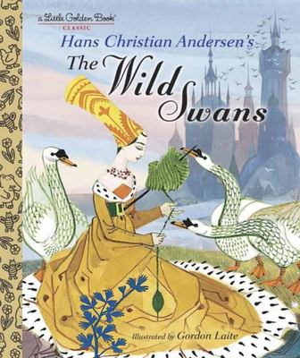 The Wild Swans (Little Golden Book)