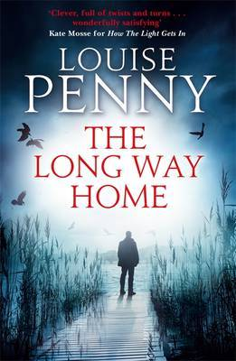The Long Way Home (Chief Inspector Gamache #10)