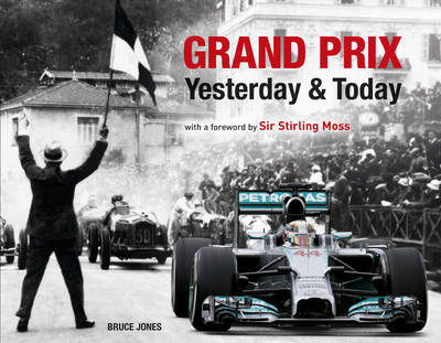 Grand Prix Yesterday & Today