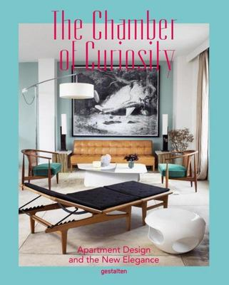 Chamber of Curiosity Apartment Design and the New Elegance