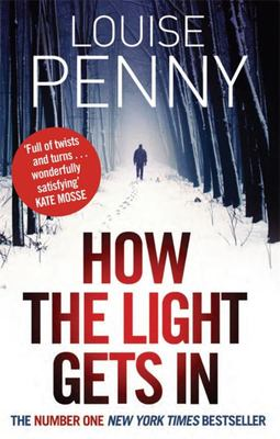 How the Light Gets in (Chief Inspectro Gamache #9)
