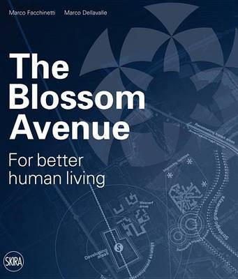 The Blossom Avenue - For better human living