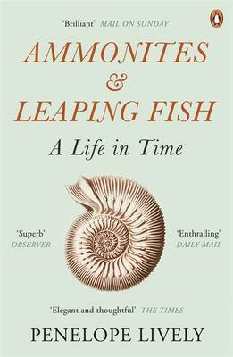 Ammonites and Leaping Fish: A Life in Time