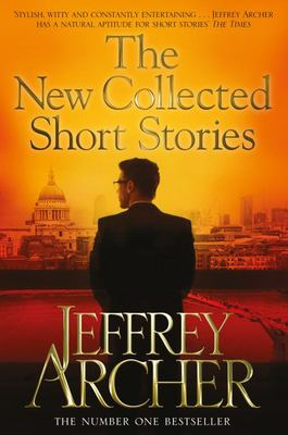 New Collected Short Stories of Jeffrey Archer