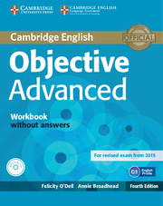 Objective Advanced 4 ed. Workbook without answers with Audio CD