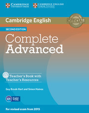 Complete Advanced 2ed: Teacher's Book with Teacher's Resources CD-ROM