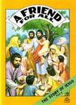 A Friend For All - The Story of Jesus Part 2