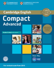 Compact Advanced: Student's Book Pack (Student's Book with answers with CD-ROM and Class Audio CDs(2))