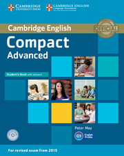 Compact Advanced: Student's Book with answers with CD-ROM