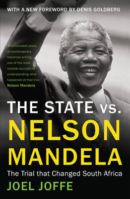 The State vs. Nelson Mandela: The Trial That Changed South Africa: 2014