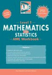 AME Mathematics and Statistics Level 1 Workbook