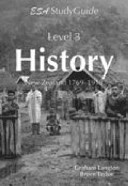 ESA History: New Zealand 1769-1919 Level 3 Study Guide
