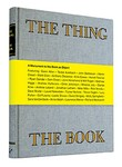 The Thing the Book - A Monument to the Book as Object