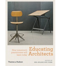Educating Architects - How Tomorrow's Practitioners Will Learn Today
