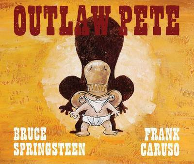 Outlaw Pete (HB)