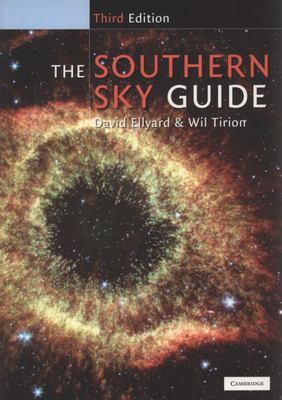 The Southern Sky Guide (3rd ed)