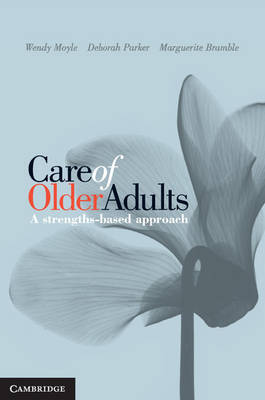 Care of Older Adults: A Strengths Based Approach