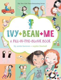 Ivy and Bean and Me: A Fill-in-the-Blank Book
