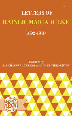 Letters of Rainer Maria Rilke 1892-1910 (Paper Only)