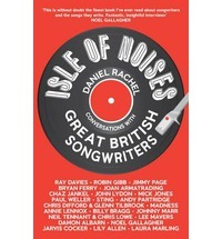 Isle of Noises - Conversations with Great British Songwriters