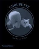 Choupette - The Private Life of a High-Flying Fashion Cat