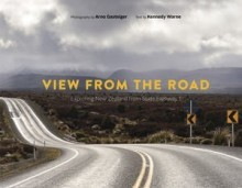 View from the Road: Exploring New Zealand from State Highway 1