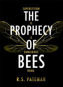 Prophecy of Bees