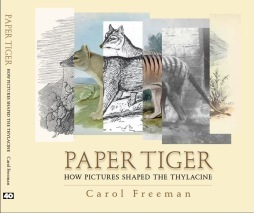 Paper Tiger: How pictures have shaped the Thylacine