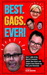 Best.Gags.Ever!: Over 1,000 of the World's Funniest Jokes and One-Liners